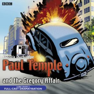 Paul Temple and the Gregory Affair