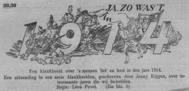 Programma over het jaar 1914, datum uitzending: onbekend.
