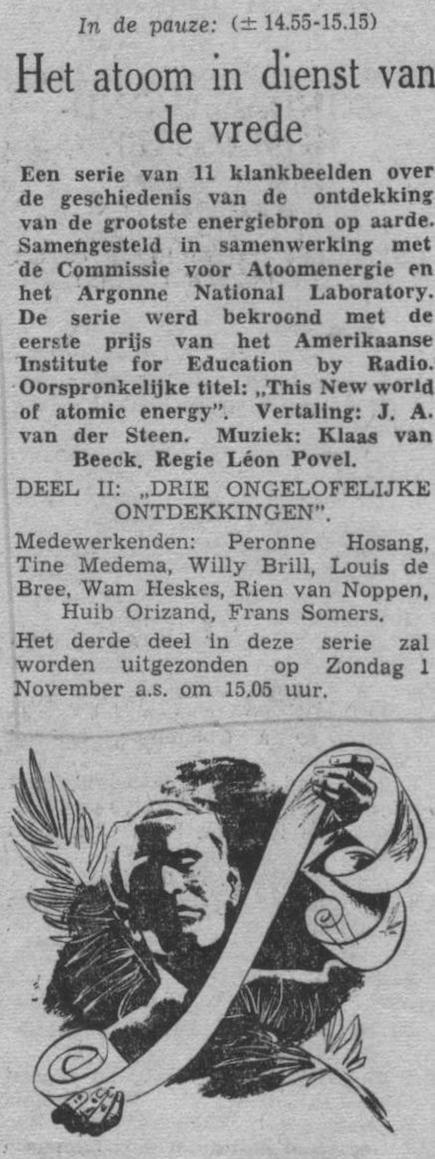 Datum uitzending: deel 2 zondag 25-10-1953.
