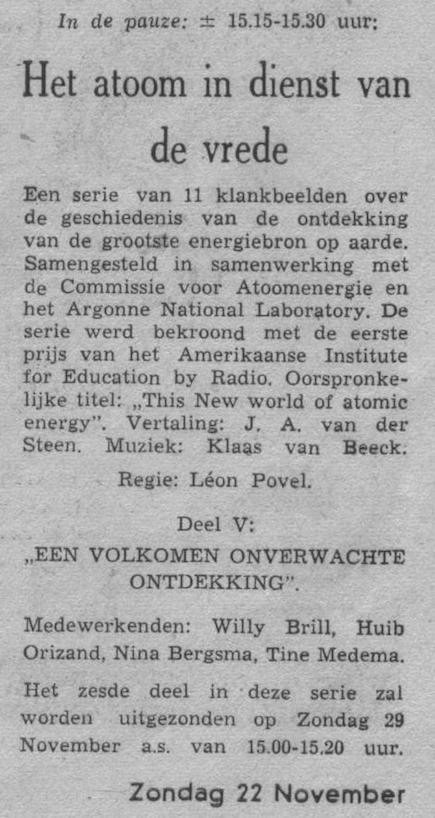 Datum uitzending: deel 5 zondag 22-11-1953.