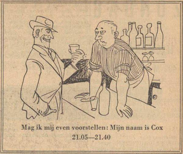 Deel 4. Mag ik mij even voorstellen? Mijn naam is Cox! (1953).