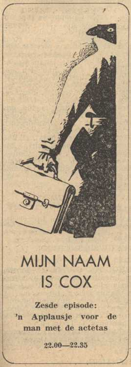 Deel 6. Mag ik mij even voorstellen? Mijn naam is Cox! (1953).