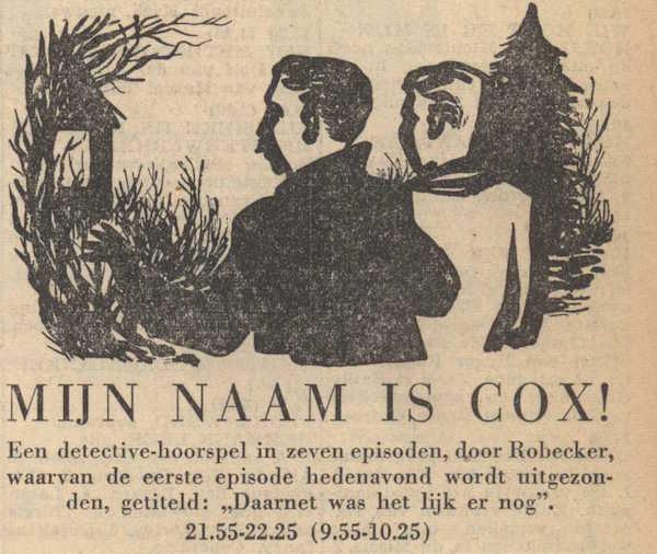 Deel 1. Mag ik mij even voorstellen? Mijn naam is Cox! (1956).