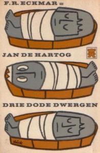 Drie dode dwergen. Door F.R. Eckmar.