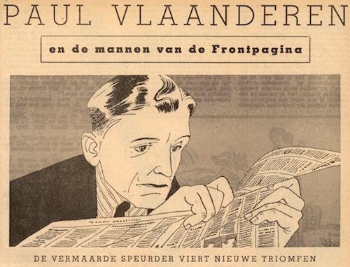 Afbeelding bij de inleiding. Paul Vlaanderen en de mannen van de frontpagina.