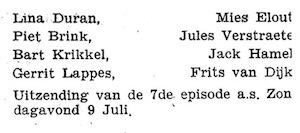 Deel 6 vervolg van de rolverdeling. Paul Vlaanderen en de mannen van de frontpagina.