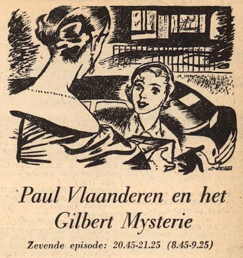 Deel 7. Paul Vlaanderen en het Gilbert mysterie.