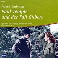 Paul Temple und der Fall Gilbert (WDR)