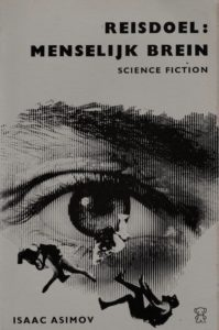Reisdoel: Menselijk brein. Door Isaac Asimov.