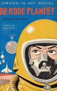 De rode planeet. Door Charles Chilton. (Sprong in het heelal. Serie 2.)