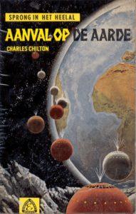 Aanval op aarde. Door Charles Chilton. (Sprong in het heelal. Serie 3.)