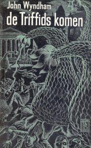 De Triffids. Door John Wyndham.