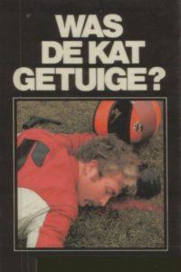 Was de kat getuige? Door A. Lourens-Koop.